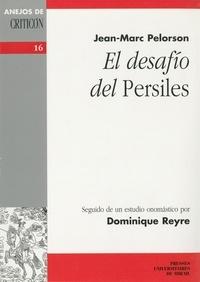 Jean-Marc Pelorson et Dominique Reyre - El desafio del Persiles.