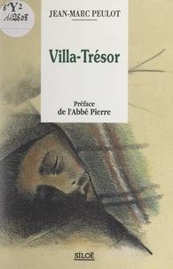 Jean-Marc Peulot et Joachim Bertrand - Villa-Trésor.