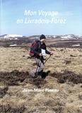 Jean-Marc Pineau - Mon voyage en Livradois-Forez.