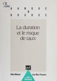 Jean-Marc Plumyène et Abbas Mohseni - La duration et le risque de taux.