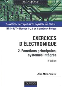 Coachingcorona.ch Exercices d'électronique - Tome 2, Fonctions principales, systèmes intégrés Image