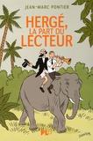 Jean-Marc Pontier - Hergé, la part du lecteur.