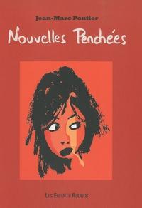 Jean-Marc Pontier - Nouvelles Penchées.