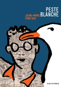 Jean-Marc Pontier - Peste blanche.