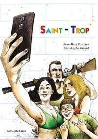 Jean-Marc Pontier et Christophe Girard - Saint-Trop'.