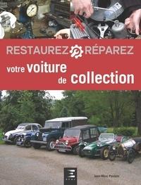 Jean-Marc Poulain - Restaurez et réparez votre voiture de collection.