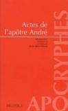 Jean-Marc Prieur - Actes de l'apôtre André.