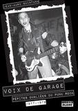 Jean-Marc Quintana - Voix de garage - Pépites oubliées du punk rock 1977-1978.