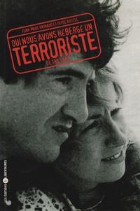 Jean-Marc Raynaud et Thyde Rosell - Oui, nous avons hébergé un terroriste... de trois ans !.