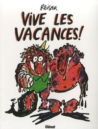 Jean-Marc Reiser - Vive les vacances !.