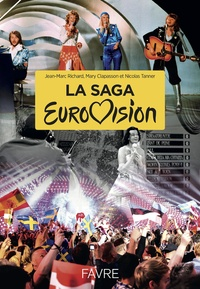 Jean-Marc Richard et Mary Clapasson - La saga Eurovision.