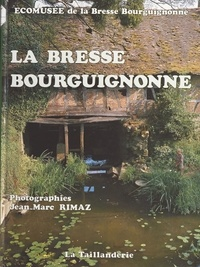 Jean-Marc Rimaz - La Bresse bourguignonne.
