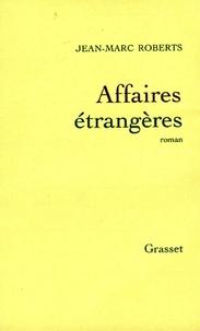Jean-Marc Roberts - Affaires étrangères.