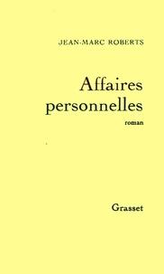 Jean-Marc Roberts - Affaires personnelles.