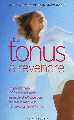 Jean-Marc Robin et Anne Dufour - .