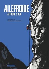 Jean-Marc Rochette et Olivier Bocquet - Ailefroide - Altitude 3 954.