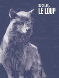 Jean-Marc Rochette - Le loup - Avec 1 ex-libris.