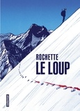 Jean-Marc Rochette - Le loup.