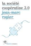 Jean-Marc Rogier - La société coopérative 3.0.