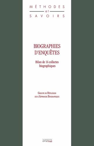 Biographies d'enquêtes. Bilan de 14 collectes biographiques