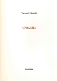 Jean-Marc Rosier - Urbanîle.