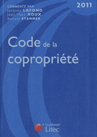 Jean-Marc Roux et Jacques Lafond - Code de la copropriété 2011.