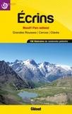 Jean-Marc Roux et Xavier Buffet - Ecrins, massifs, parc national et grandes rousses, cerces, clarée - 196 itinéraires de randonnées pédestre.