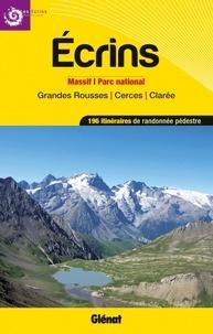 Ecrins, massifs, parc national et grandes rousses, cerces, clarée - 196 itinéraires de randonnées pédestre.pdf