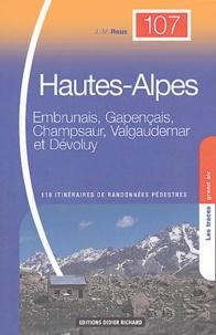 Jean-Marc Roux - Hautes-Alpes - Embrunais, Gapençais, Champsaur, Valgaudemar et Dévoluy, 118 itinéraires de randonnées pédestres.
