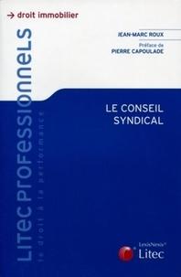 Jean-Marc Roux - Le conseil syndical.