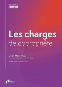 Jean-Marc Roux - Les charges de copropriété.