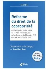 Jean-Marc Roux - Réforme du droit de la copropriété.