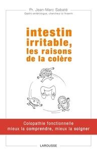 Intestin irritable, les raisons de la colère - Colopathie fonctionnelle mieux la comprendre, mieux la soigner.pdf