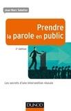 Jean-Marc Sabatier - Prendre la parole en public - Les secrets d'une intervention réussie.