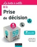 Jean-Marc Santi et Stéphane Mercier - La boite à outils de la prise de décision.