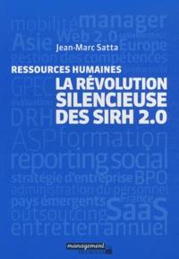 Jean-Marc Satta - La révolution silencieuse des SIRH 2.0 - Ressources humaines.