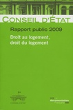 Jean-Marc Sauvé et Jean-Michel Belorgey - Conseil d'Etat, rapport public 2009 - Droit au logement, droit du logement.