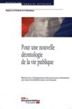 Jean-Marc Sauvé et Didier Migaud - Pour une nouvelle déontologie de la vie publique - Rapport de la Commission de réflexion pour la prévention des conflits d'intérêts dans la vie publique.