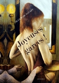 Jean-Marc Savary - Joyeuses garces !.