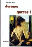 Jean-Marc Savary - Joyeuses garces ! - Un roman décalé sur la figure éternelle de la garce.
