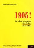 Jean-Marc Schiappa - 1905 ! - La loi de séparation des Eglises et de l'Etat.