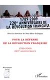 Jean-Marc Schiappa - Pour la défense de la révolution française - 1789-2009 220e anniversaire.