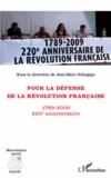 Jean-Marc Schiappa - Pour la défense de la Révolution française - 220e anniversaire (1789-2009).