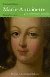 Jean-Marc Simon - Marie-Antoinette - Ou l'insouciance assassinée.