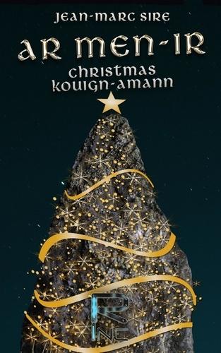 Ar Men Ir. Christmas kouign amann