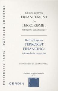 Rhonealpesinfo.fr La lutte contre le financement du terrorisme : perspective transatlantique - Perspective transatlantique, Edition français-anglais Image