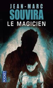 Jean-Marc Souvira - Le magicien.