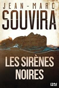 Jean-Marc Souvira - Les sirènes noires.
