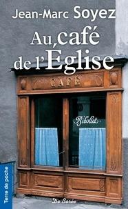 Jean-Marc Soyez - Au café de l'église.