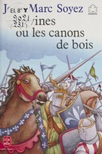 Jean-Marc Soyez - Bouvines ou les Canons de bois.
